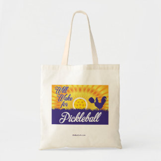 """Will Wake for Pickleball"" Tote Bag"