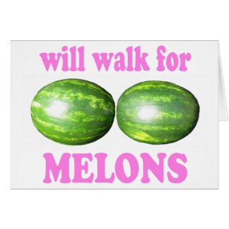 will walk for melons white with pink card