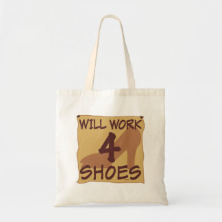Will Work 4 Shoes Budget Tote Bag