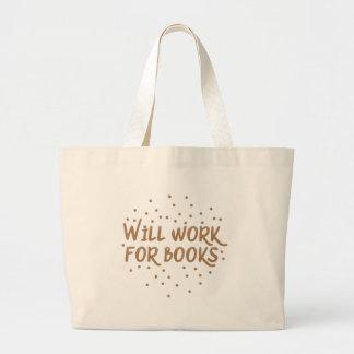 will work for books jumbo tote bag