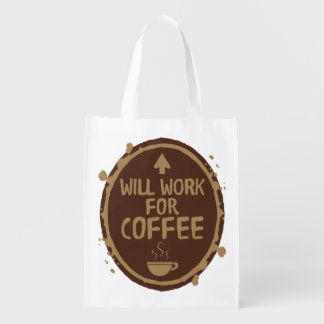 Will Work for Coffee Reusable Grocery Bag