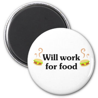 Will work for food 6 cm round magnet
