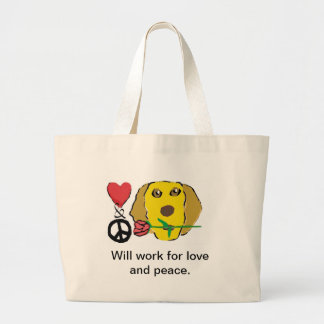 Will work for love and peace Jumbo Tote Tote Bag