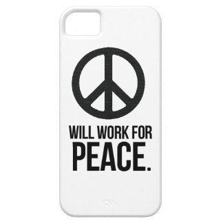 Will Work For Peace iPhone 5 Covers