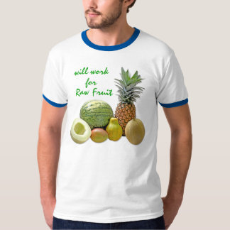 will work for Raw Fruit Shirt