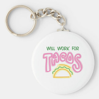 Will Work For Tacos Keychain