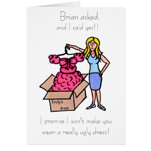 Will you be my bridesmad? Maid of Honor? Greeting Cards