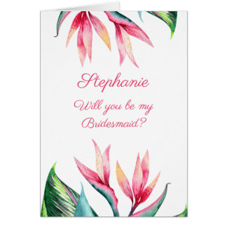 Will You Be My Bridesmaid - Bird of Paradise Card