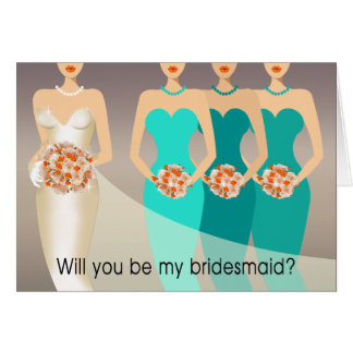 Will you be my Bridesmaid? Bridal Party | aqua Greeting Card
