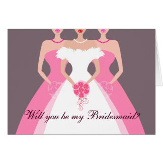 Will you be my Bridesmaid Bridal Party pink Greeting Cards