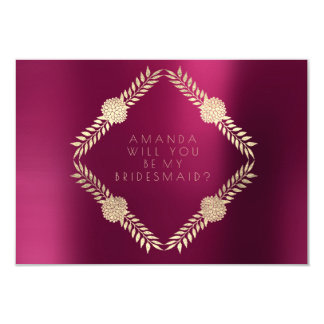 Will You Be My Bridesmaid Burgundy Bordeaux Gold Card