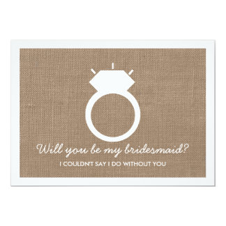 Will You Be My Bridesmaid? Burlap Ring Card