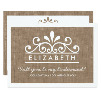 Will You Be My Bridesmaid? Burlap Tiara Card