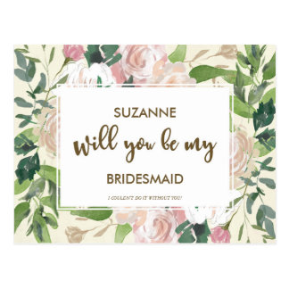 Will you be my bridesmaid card floral greenery