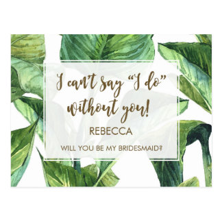 will you be my bridesmaid card palm leaves tropics
