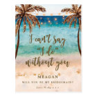 Will you be my bridesmaid card tropical beach