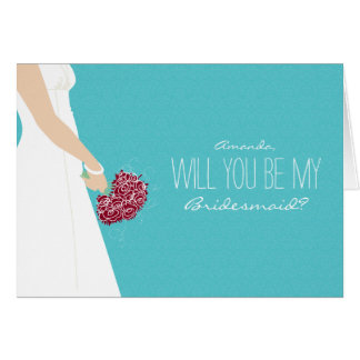 Will You Be My Bridesmaid Card (turquoise)