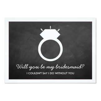 Will You Be My Bridesmaid? Chalkboard Ring Card 13 Cm X 18 Cm Invitation Card