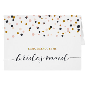 Will You Be My Bridesmaid | Confetti Dots Note Car Card
