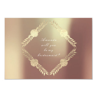 Will You Be My Bridesmaid Copper Rose Gold Floral Card