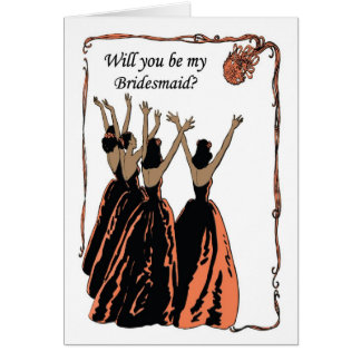Will you be my bridesmaid coral cinnamon spice greeting card