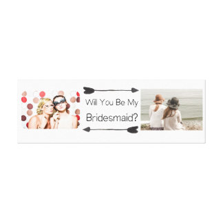 Will You Be My Bridesmaid Custom Canvas Print