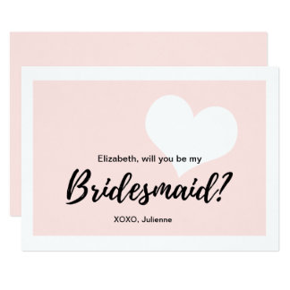 """Will you be my bridesmaid"" 