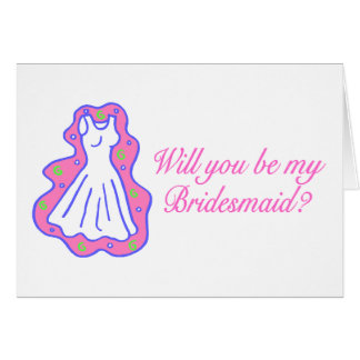 Will You Be My Bridesmaid (Dress) Card