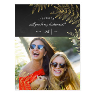 Will You Be My Bridesmaid | Elegant Gold Leaf Postcard