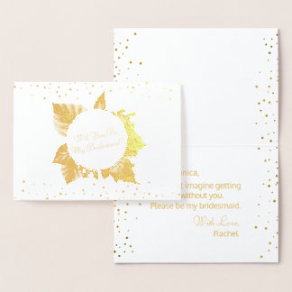 Will You Be My Bridesmaid Fall Wedding Gold Foil Foil Card