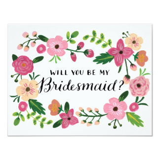Will You Be My Bridesmaid Floral 11 Cm X 14 Cm Invitation Card