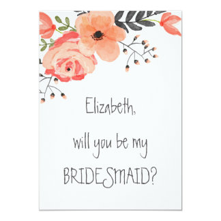 """Will you be my bridesmaid"" Floral Blush 13 Cm X 18 Cm Invitation Card"