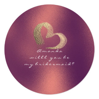 Will You Be My Bridesmaid Frozen Heart Copper Rose Card