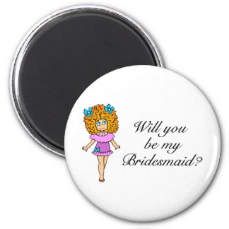 Will You Be My Bridesmaid (Girl) 6 Cm Round Magnet