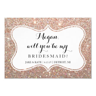 Will You Be My Bridesmaid - Glittered Rose Gold Card