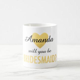 Will you be my bridesmaid gold heart mug