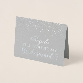 Will You Be My Bridesmaid Modern Silver Foil Dots Foil Card