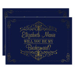 Will You Be My Bridesmaid? Ornate Navy & Gold 13 Cm X 18 Cm Invitation Card