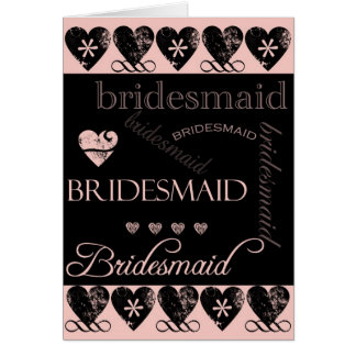 Will You Be My Bridesmaid Pink and Black Greeting Card