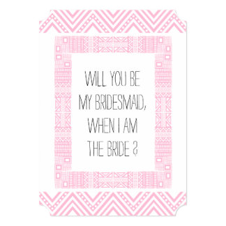 Will you be my Bridesmaid ? Pink Ethnic Boho 1b 13 Cm X 18 Cm Invitation Card