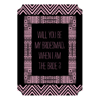 Will you be my Bridesmaid ? Pink Ethnic Boho-chic3 13 Cm X 18 Cm Invitation Card