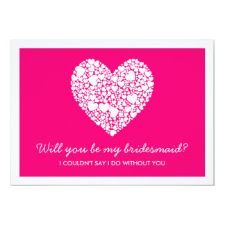 Will You Be My Bridesmaid? Pink Heart Card 13 Cm X 18 Cm Invitation Card