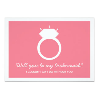 "Will You Be My Bridesmaid? Pink Ring Card 5"" X 7"" Invitation Card"