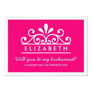 Will You Be My Bridesmaid? Pink Tiara Card 13 Cm X 18 Cm Invitation Card