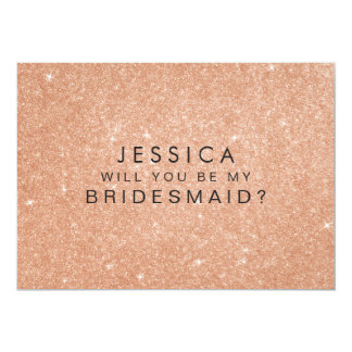 Will You Be My Bridesmaid Rose Gold Glitter Card
