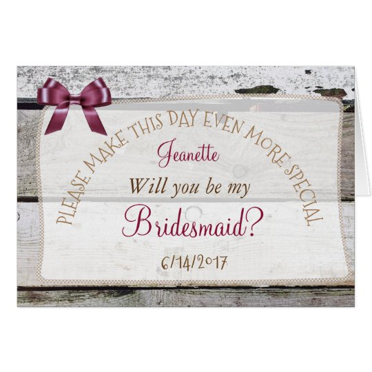 Will you be my Bridesmaid Rustic Burgundy Card