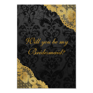 Will You Be My Bridesmaid? Rustic Gold Black Lace 9 Cm X 13 Cm Invitation Card