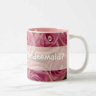 Will you be my Bridesmaid? Two-Tone Mug