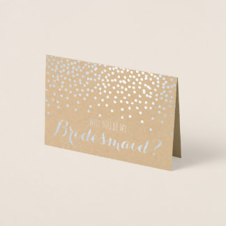 Will You Be My Bridesmaid Wedding Bridal Party Foil Card