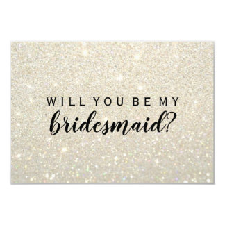 WIll You Be My Bridesmaid - White Gold Glitter Fab Card